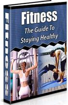 Fitness The Guide To Staying Healthy
